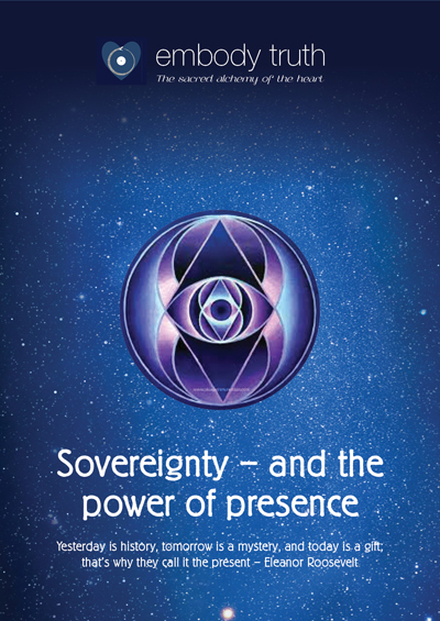 Sovereignty – The Power of Presence - Embody Truth